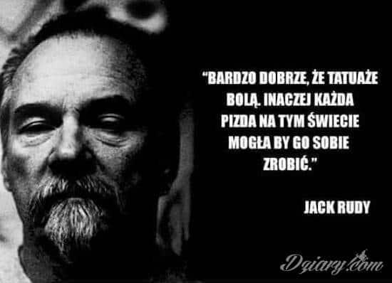 Jack Rudy- cytat