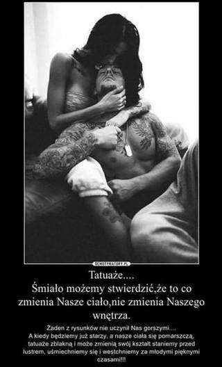 Tatuaż zmienia nasze ciało...
